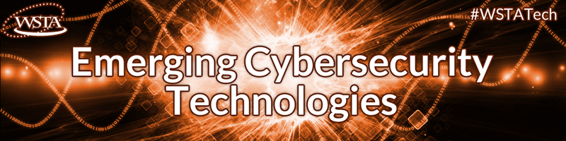 emerging cybersecurity technologies and Jr reagan writes regularly for fedscoop on technology, innovation and cybersecurity issues  5 cybersecurity trends to watch  cybersecurity, emerging technology.